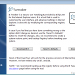 Download IE Tweaker- a power tool for Internet Explorer